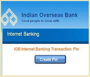IOB Internet Banking Mobile Payment Services in IOB . IOB IMPS NETF RTGS Fund Transfer Pin Create on Internet Bank, Mobile Payment Services.
